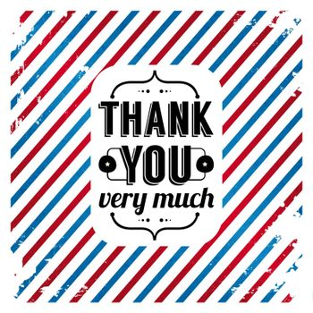 Thank you card on tricolor grunge background. Gratitude card for Your clients. Vector image.