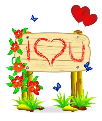 Wooden board with the inscription of the recognition in love among the flowers and butterflies.