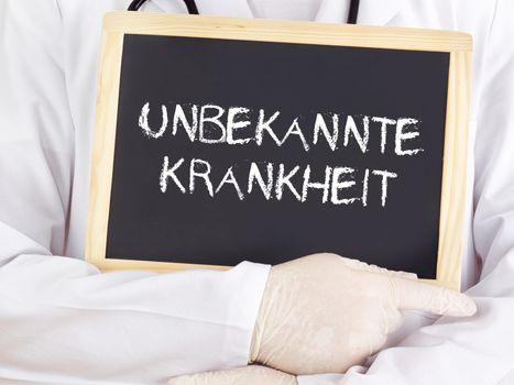 Doctor shows information: Unknown disease in german