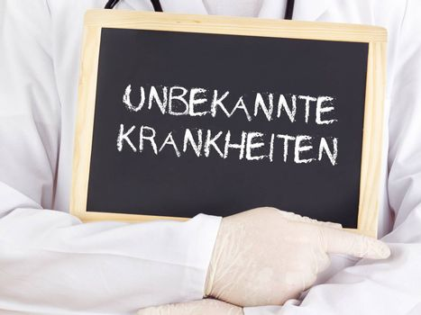 Doctor shows information: Unknown diseases in german