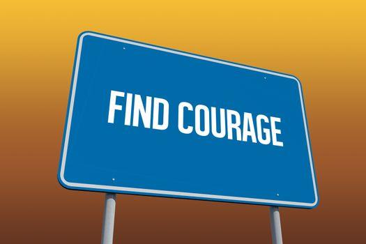Find courage against orange sky