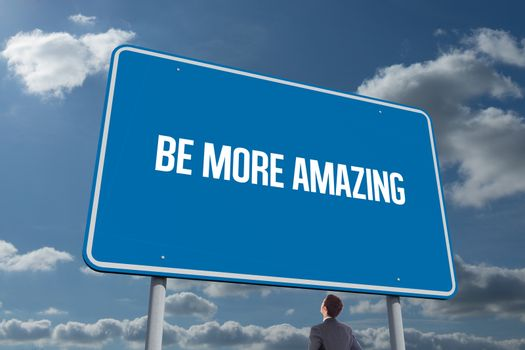 Be more amazing against sky and clouds