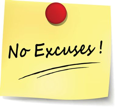 illustration of no excuses yellow note concept sign