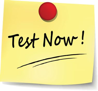illustration of test now yellow note concept sign