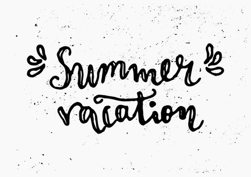 "Hand drawn typographic design ""Summer Vacation"" in black and white."