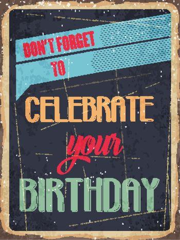 "Retro metal sign "" Celebrate your birthday"""