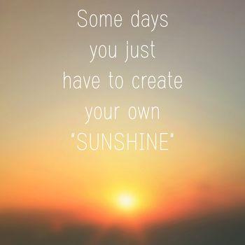 Inspirational motivation quote on sunrise background