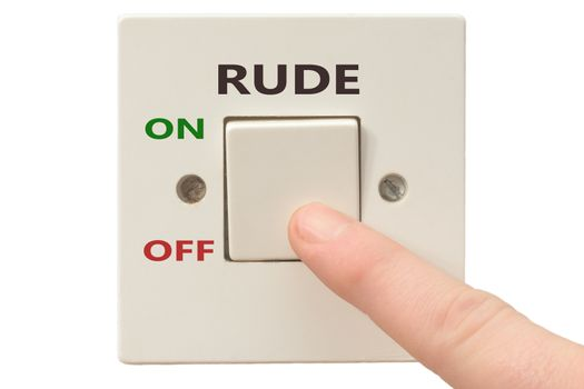 Turning off Rude with finger on electrical switch