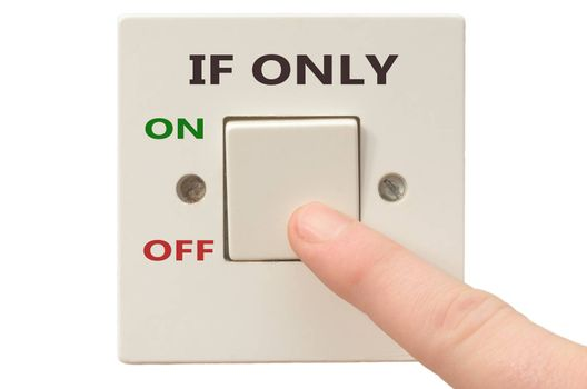 Turning off If only with finger on electrical switch