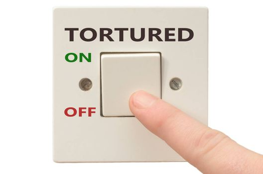 Turning off Tortured with finger on electrical switch