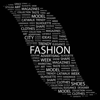 FASHION. Concept illustration. Graphic tag collection. Wordcloud collage.