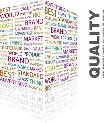 QUALITY. Concept illustration. Graphic tag collection. Wordcloud collage.