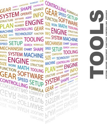 TOOLS. Word cloud concept illustration. Wordcloud collage.
