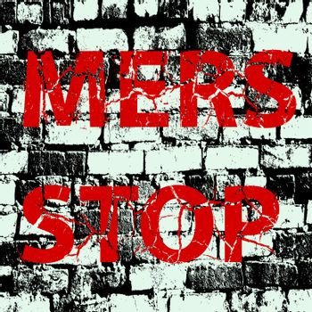 Background brick wall Stop Mers Corona Virus sign.  Vector Illustration.
