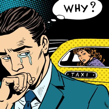 man weeps his woman is leaving by taxi