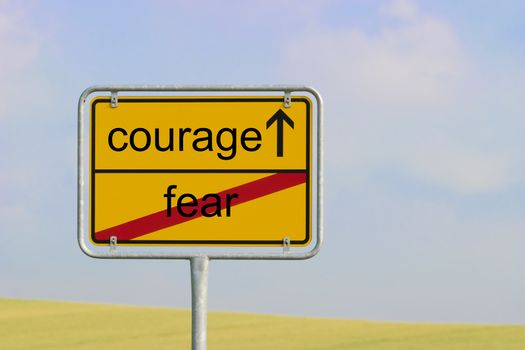 Sign fear courage