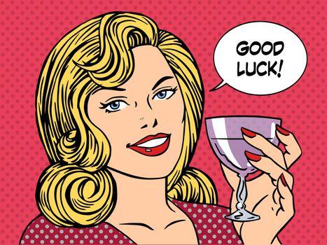 Beautiful woman toast glass wine good luck