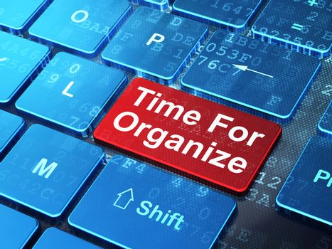 Timeline concept: Time For Organize on computer keyboard background