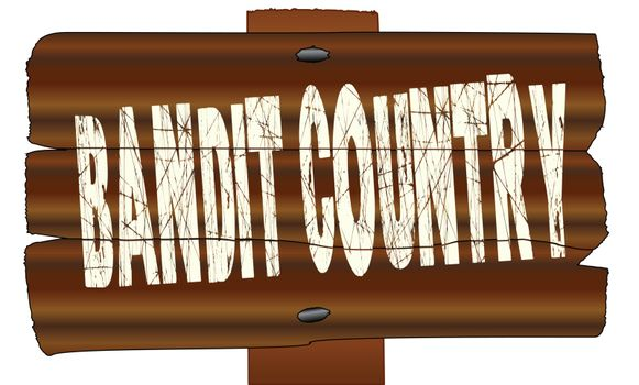 A wooden sign with the words Bandit Country isolated over a white background