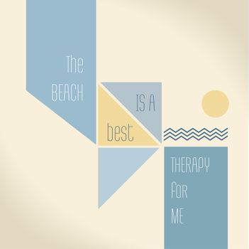 Motivation Quote - The beach is the best therapy for me