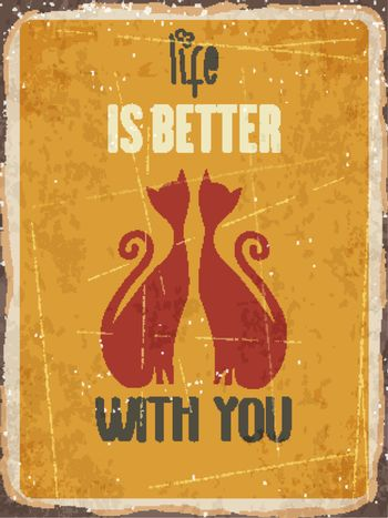 """Retro metal sign """"Life is better with you"""""""