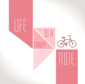 Motivation Quote - Life is a crazy ride
