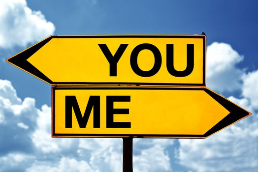You or me, opposite signs