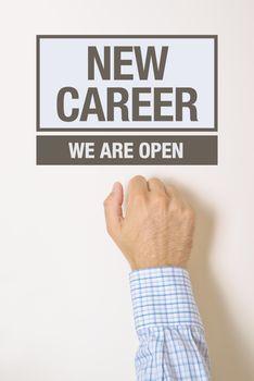 Businessman knocking on New Career door