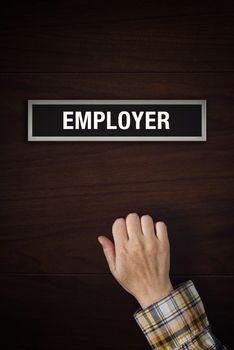 Hand is knocking on Employer door