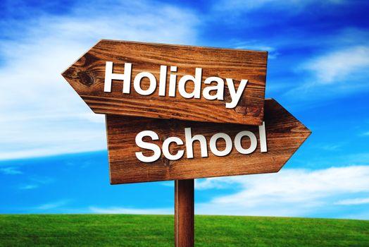 Holiday or School Choice