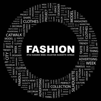 FASHION. Word cloud concept illustration. Wordcloud collage.