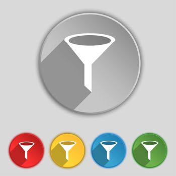 Funnel icon sign. Symbol on five flat buttons.