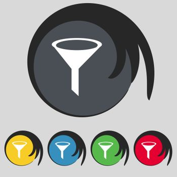 Funnel icon sign. Symbol on five colored buttons.