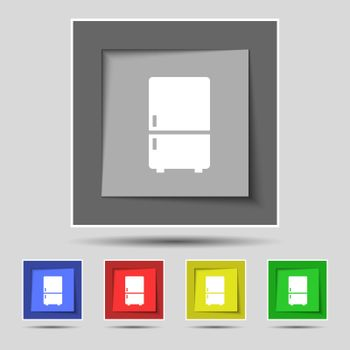 Refrigerator icon sign on original five colored buttons. Vector
