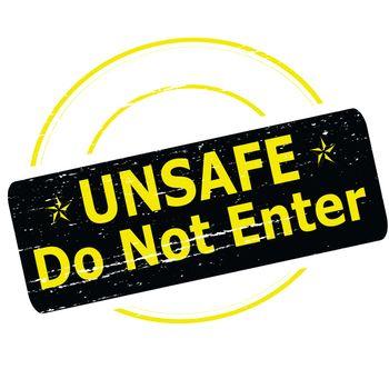 Unsafe do not enter
