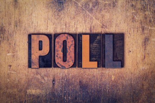 Poll Concept Wooden Letterpress Type