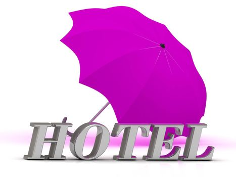 HOTEL- inscription of silver letters and umbrella on white background