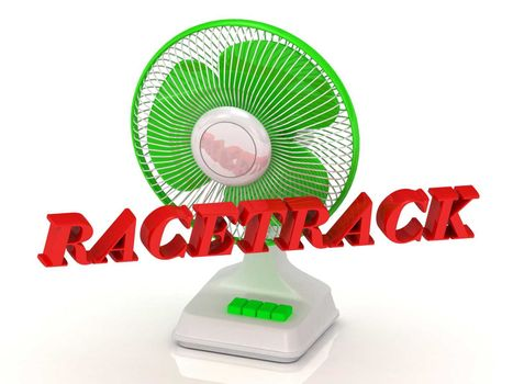 RACETRACK- Green Fan propeller and bright color letters on a white background