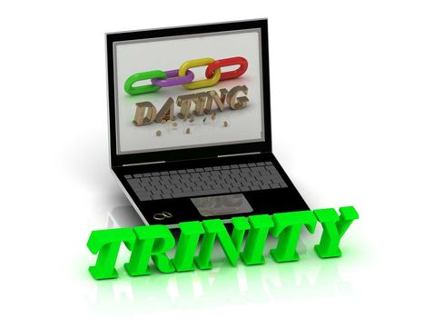 TRINITY- Name and Family bright letters near Notebook and  inscription Dating on a white background