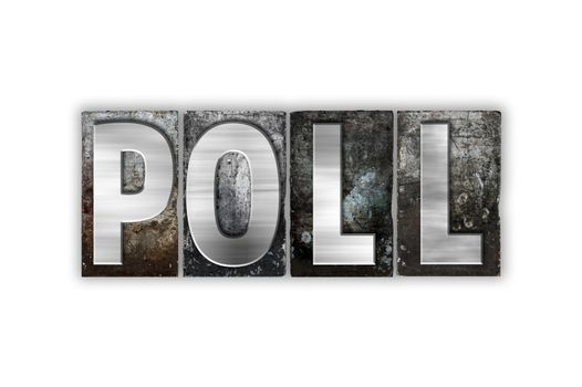 Poll Concept Isolated Metal Letterpress Type