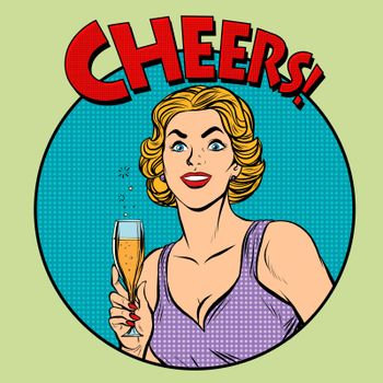 Cheers toast celebration woman pop art retro style. Greeting the birthday celebrant. Drinks and alcohol. Celebration party