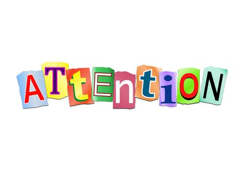 Attention word concept.