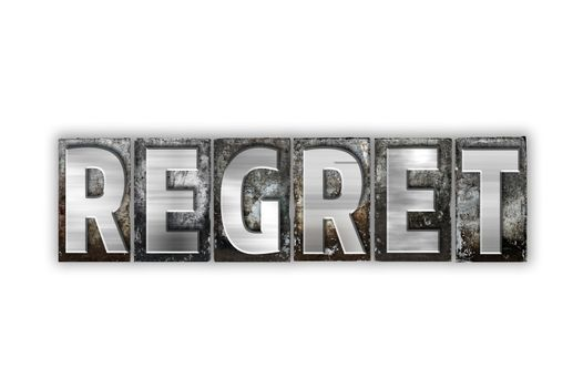 Regret Concept Isolated Metal Letterpress Type