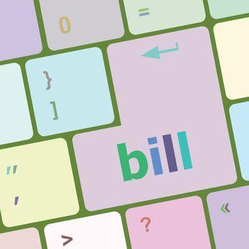 bill word on keyboard key, notebook computer button vector illustration
