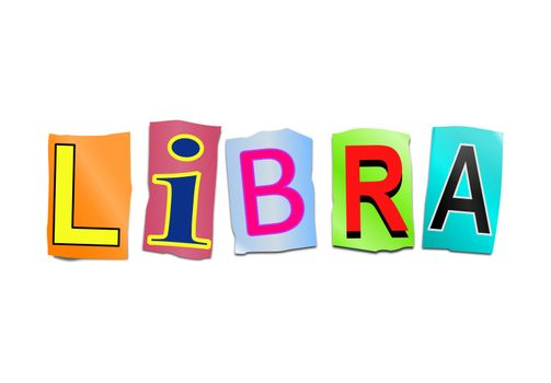 Illustration depicting a set of cut out printed letters arranged to form the word Libra.