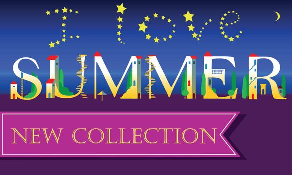 I love Summer. New Collection. Inscription. Holiday houses Font. Vector Illustration