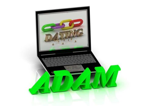 ADAM- Name and Family bright letters near Notebook and  inscription Dating on a white background