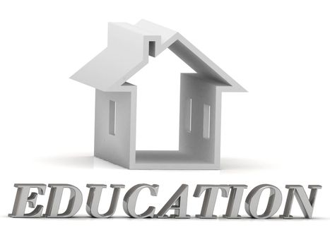 EDUCATION- inscription of silver letters and white house on white background