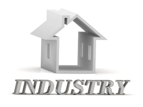 INDUSTRY- inscription of silver letters and white house on white background