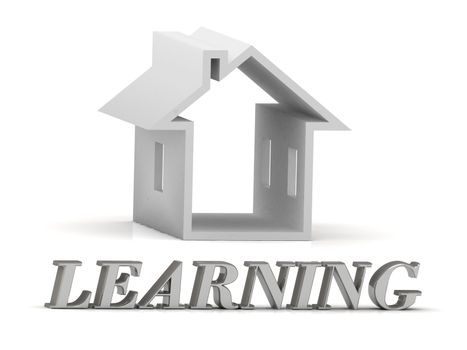 LEARNING- inscription of silver letters and white house on white background